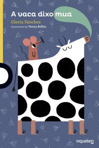 Portada A vaca dixo Mua